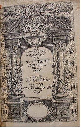 Frontispice de l'édition de 1611 du Mercure François, ancêtre de la presse française édité en France par Jean et Étienne Richer dès 1610. (Crédit photo : Domaine public)